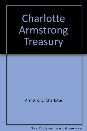 9780884115762: Charlotte Armstrong Treasury (Mischief, The Dream Walker, The Witch's House)