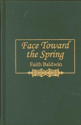 9780884116288: Face Towards the Spring