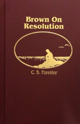 Brown on Resolution: C. S. Forester