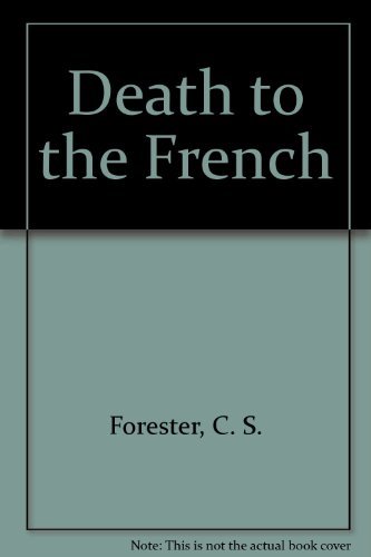 9780884116325: Death to the French