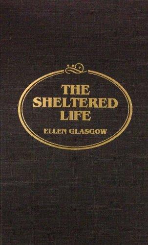 9780884116462: Sheltered Life