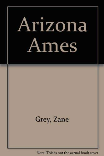 9780884116592: Arizona Ames