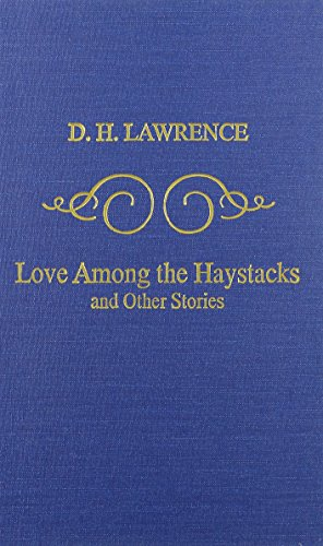 Love Among the Haystacks (088411676X) by D. H. Lawrence
