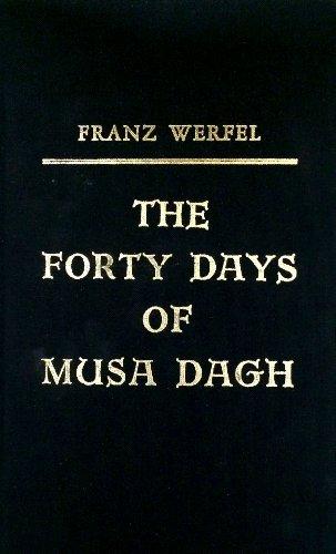 Forty Days of Musa Dagh (9780884117193) by Franz Werfel