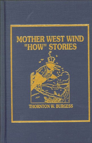 Mother West Wind How Stories (9780884117803) by Thornton W. Burgess