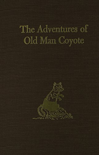 9780884117810: The Adventures of Old Man Coyote
