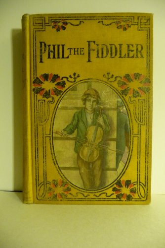 9780884118152: Phil the Fiddler: Or Story of a Young Street Musician