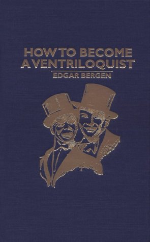 9780884118244: How to Become a Ventriloquist
