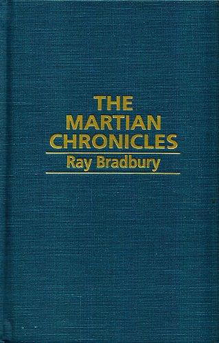 The Martian Chronicles: Ray D Bradbury