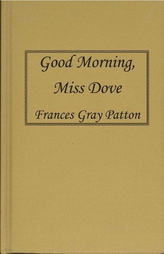 9780884118794: Good Morning, Miss Dove