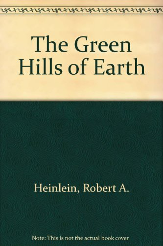 9780884118817: The Green Hills of Earth