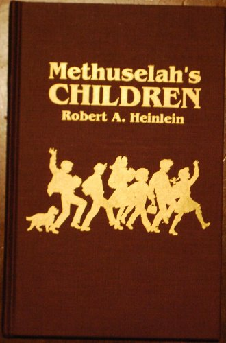 9780884118831: Methuselah's Children