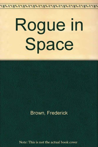 9780884118916: Rogue in Space