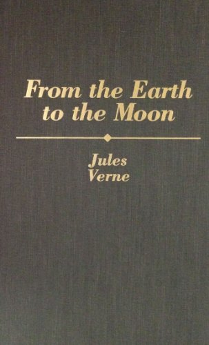 9780884119012: From Earth to the Moon