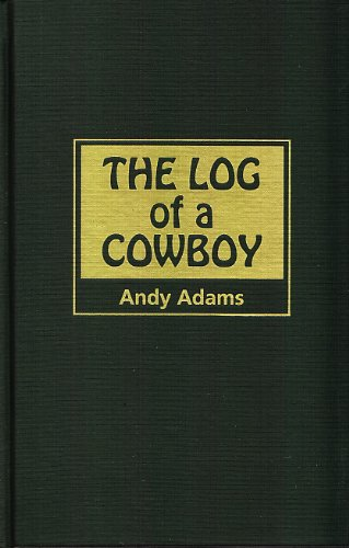 The Log of a Cowboy: Adams, Andy