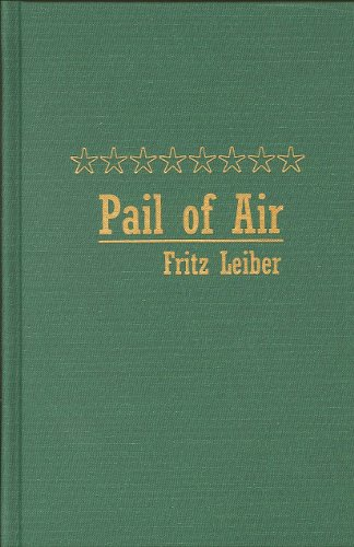 Pail of Air (0884119335) by Fritz Leiber