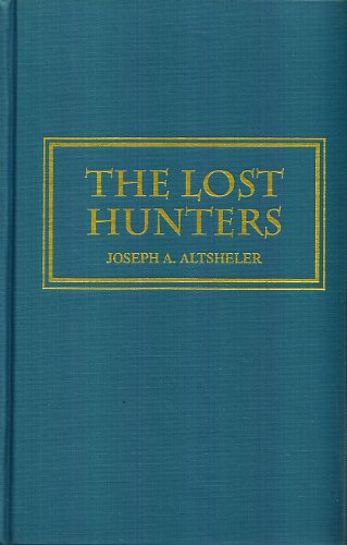 9780884119494: Lost Hunters: A Story of Wild Man and Great Beasts