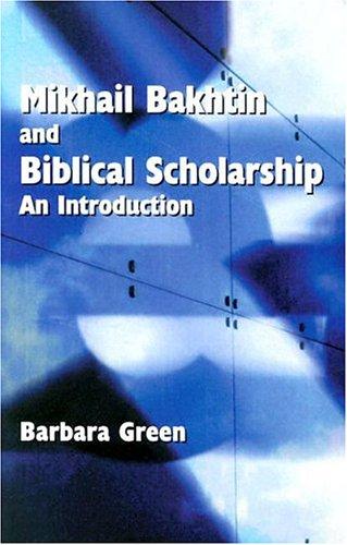 9780884140207: Mikhail Bakhtin and Biblical Scholarship: An Introduction (Society of Biblical Literature Semeia Studies)