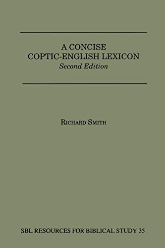 9780884140399: A Concise Coptic-English Lexicon: Second Edition (Dissertation Series; No. 13)