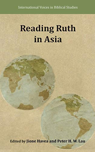 9780884141013: Reading Ruth in Asia (International Voices in Biblical Studies)