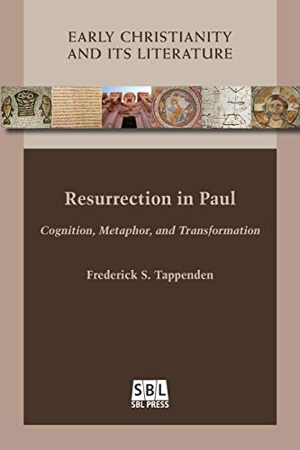 9780884141440: Resurrection in Paul: Cognition, Metaphor, and Transformation (Early Christianity and Its Literature)