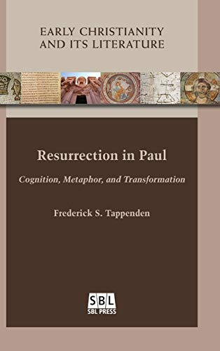 9780884141464: Resurrection in Paul: Cognition, Metaphor, and Transformation (Early Christianity and Its Literature)