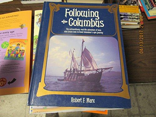 Following Columbus: Robert F. Marx