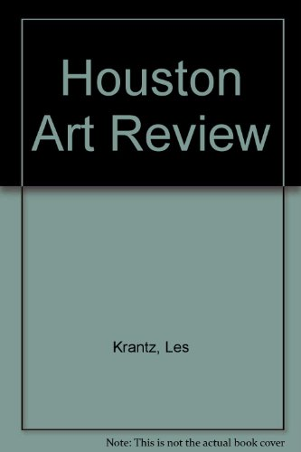 Houston Art Review: Krantz, Les