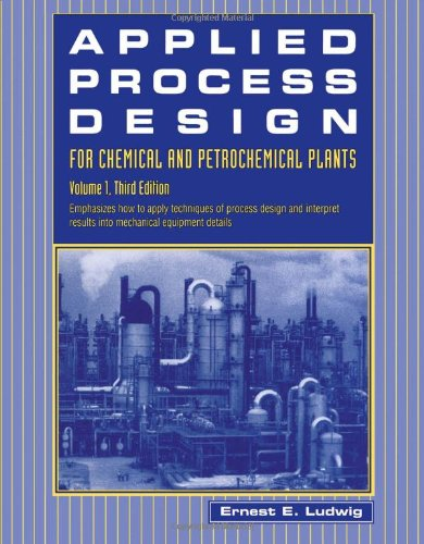 9780884150251: Applied Process Design for Chemical and Petrochemical Plants: Volume 1, Third Edition (Applied Process Design for Chemical & Petrochemical Plants)