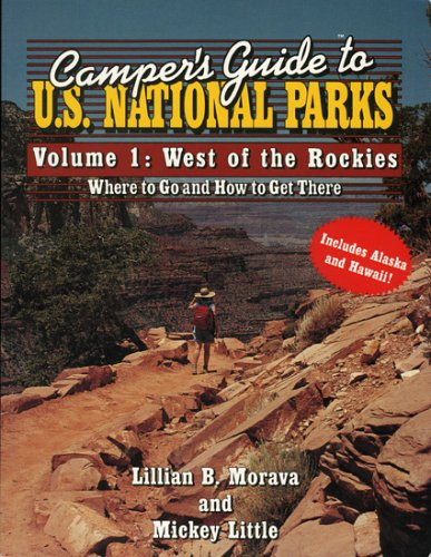 9780884150619: Camper's Guide to U.S. National Parks: West of the Rockies (Camper's Guides) (Vol.1)