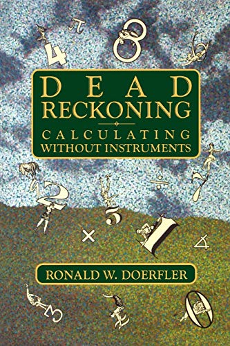 9780884150879: Dead Reckoning: Calculating Without Instruments