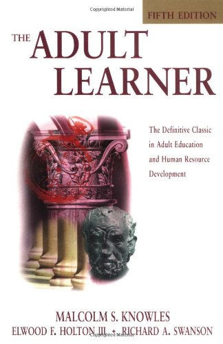 9780884151159: The Adult Learner, Fifth Edition: The Definitive Classic in Adult Education and Human Resource Development (Managing Cultural Differences)