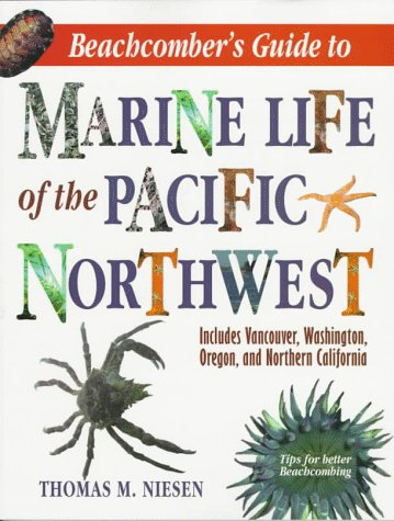 9780884151326: Beachcomber's Guide to Marine Life of the Pacific Northwest