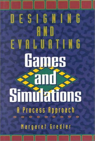 9780884151579: Designing and Evaluating Games and Simulations