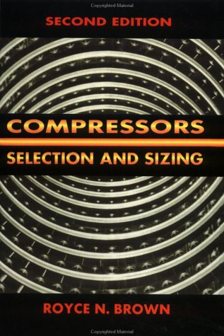 9780884151647: Compressors: Selection and Sizing, Second Edition