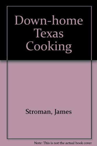 9780884151838: Down-Home Texas Cooking