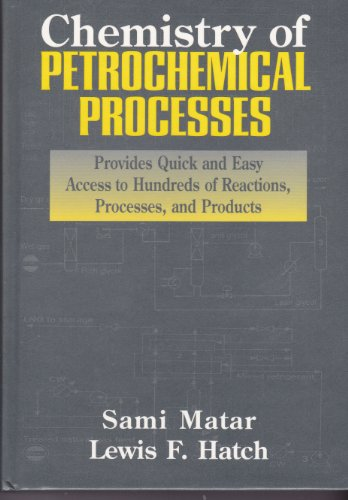 9780884151982: Chemistry of Petrochemical Processes
