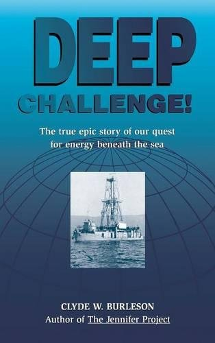 9780884152194: Deep Challenge: Our Quest for Energy Beneath the Sea: The True Epic Story of Our Quest for Energy Beneath the Sea