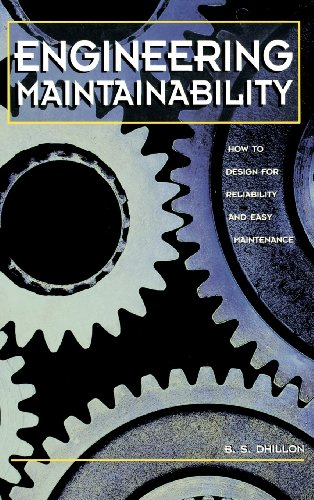 9780884152576: Engineering Maintainability:: How to Design for Reliability and Easy Maintenance