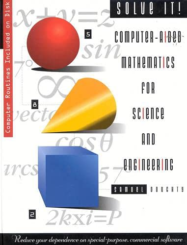 9780884152668: Solve It!: Computer-Aided Mathematics for Science and Engineering
