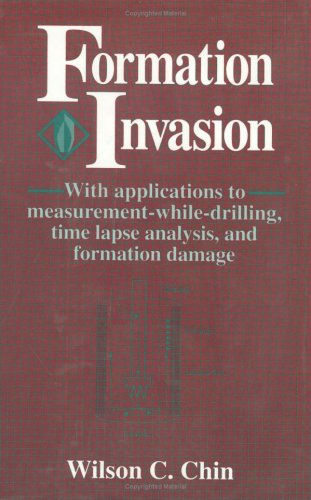 9780884152866: Formation Invasion:: With Applications to Measurement-While-Drilling, Time Lapse Analysis, and Formation Damage