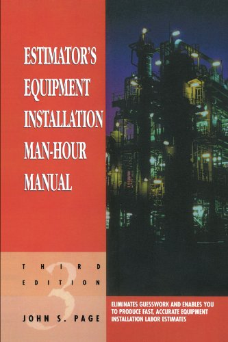 9780884152873: Estimator's Equipment Installation Man-Hour Manual, Third Edition (Estimator's Man-Hour Library)