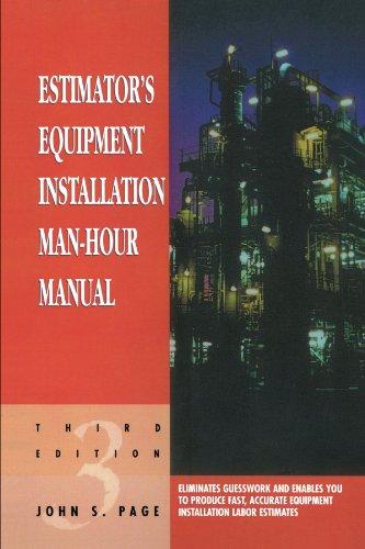 9780884152873: Estimator's Equipment Installation Man-Hour Manual, Third Edition (Estimator's Man-Hour Library)