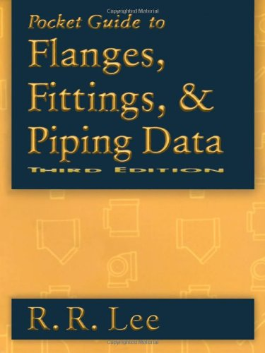 9780884153108: Pocket Guide to Flanges, Fittings, and Piping Data, Third Edition