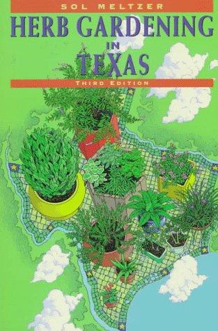 9780884153290: Sol Meltzer's Herb Gardening in Texas