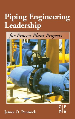 9780884153474: Piping Engineering Leadership for Process Plant Projects