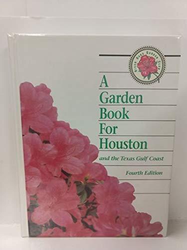 A garden book for houston by river oaks garden club abebooks for Garden club book by blackbird designs