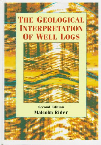 9780884153542: The Geological Interpretation of Well Logs