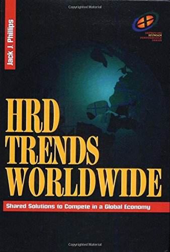 9780884153566: HRD Trends Worldwide: Shared Solutions to Compete in a Global Economy (Improving Human Performance)
