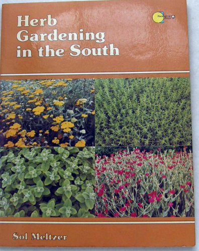 9780884153665: Herb Gardening in the South